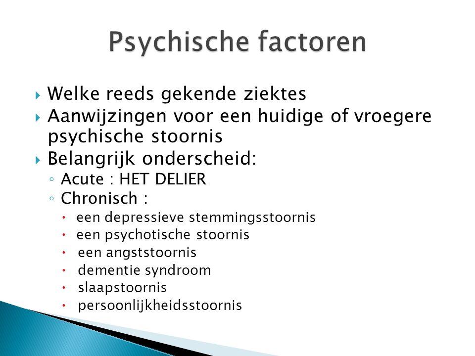 Psychische factoren Welke reeds gekende ziektes