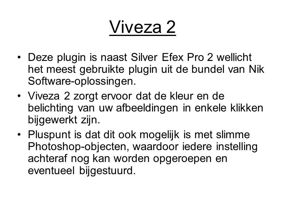 Viveza 2 Deze plugin is naast Silver Efex Pro 2 wellicht het meest gebruikte plugin uit de bundel van Nik Software-oplossingen.