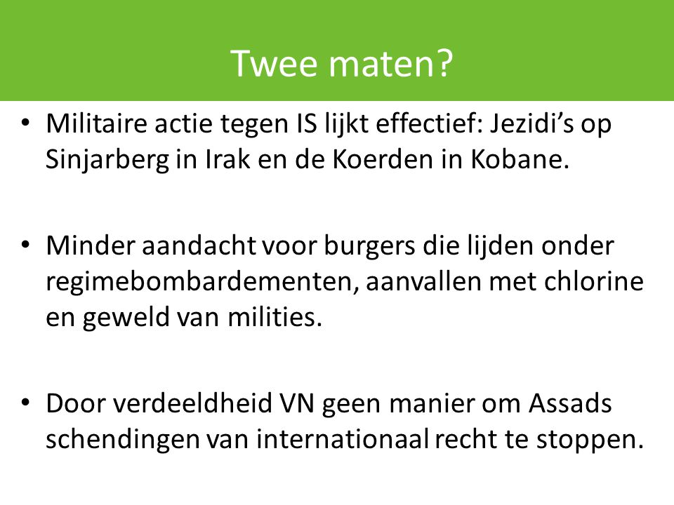 Twee maten Militaire actie tegen IS lijkt effectief: Jezidi's op Sinjarberg in Irak en de Koerden in Kobane.