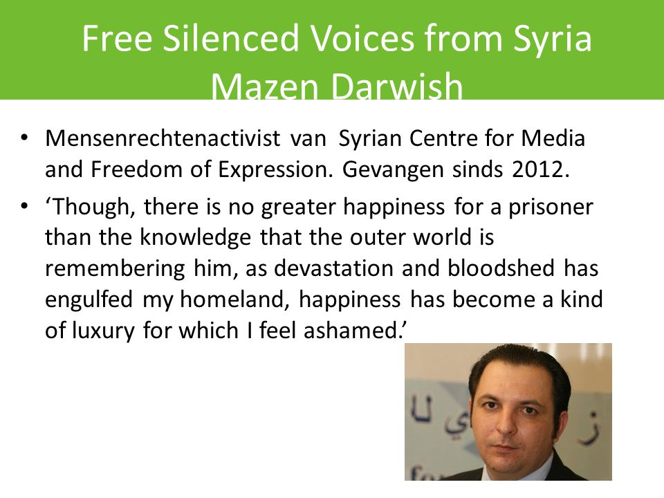 Free Silenced Voices from Syria Mazen Darwish