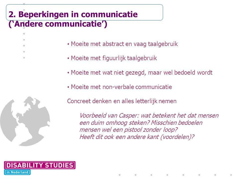 2. Beperkingen in communicatie ('Andere communicatie')