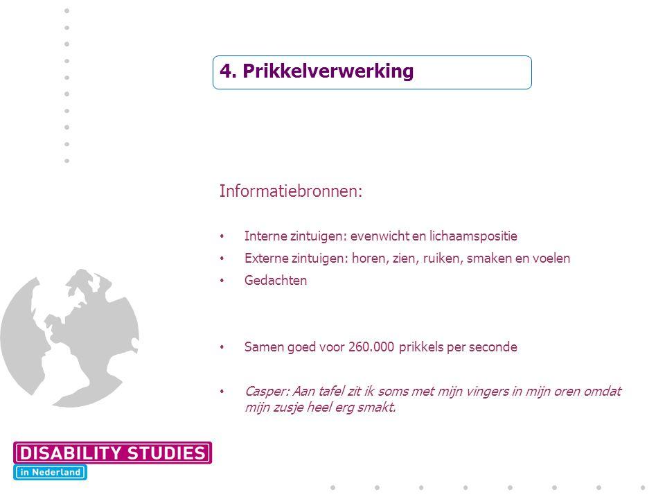 4. Prikkelverwerking Informatiebronnen: