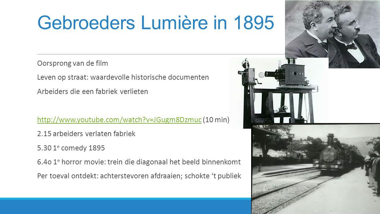 Gebroeders Lumière in 1895 Oorsprong van de film