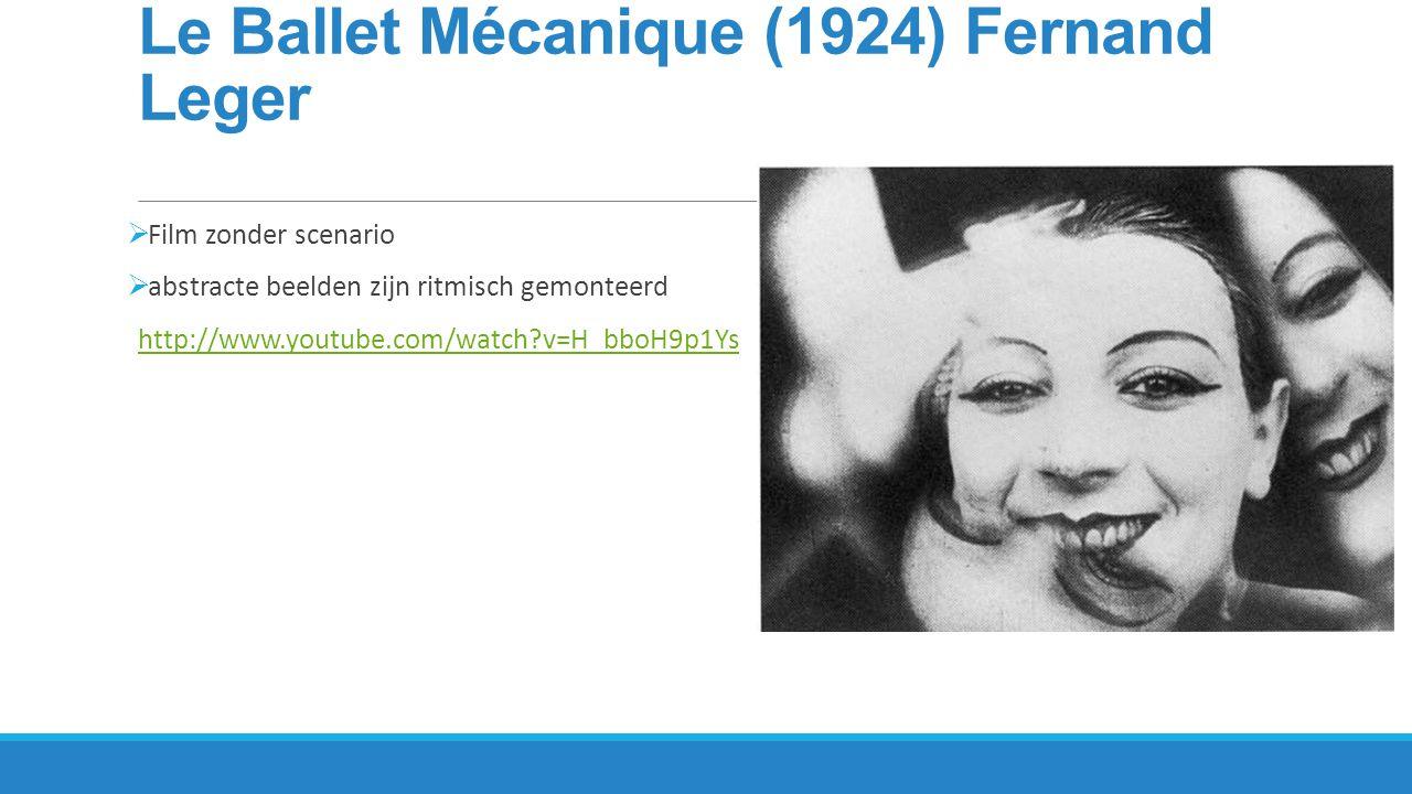 Le Ballet Mécanique (1924) Fernand Leger
