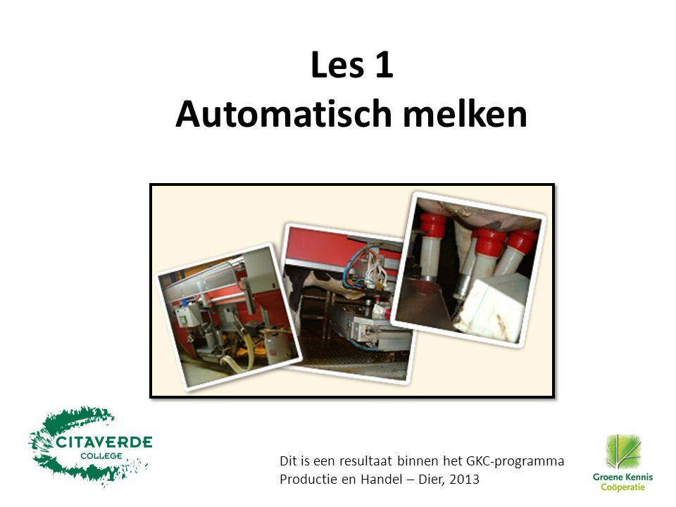 Les 1 Automatisch melken