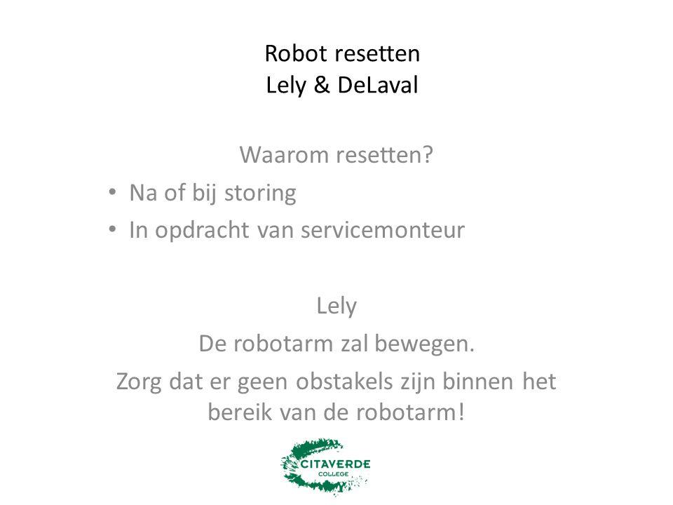 Robot resetten Lely & DeLaval