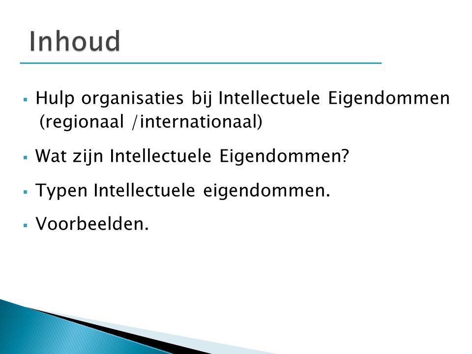 Inhoud Hulp organisaties bij Intellectuele Eigendommen
