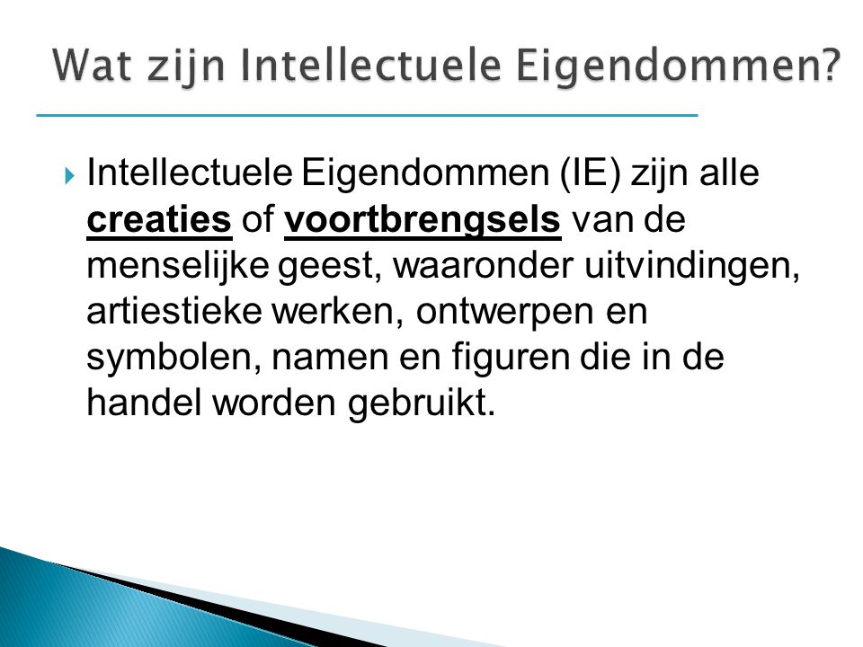Wat zijn Intellectuele Eigendommen
