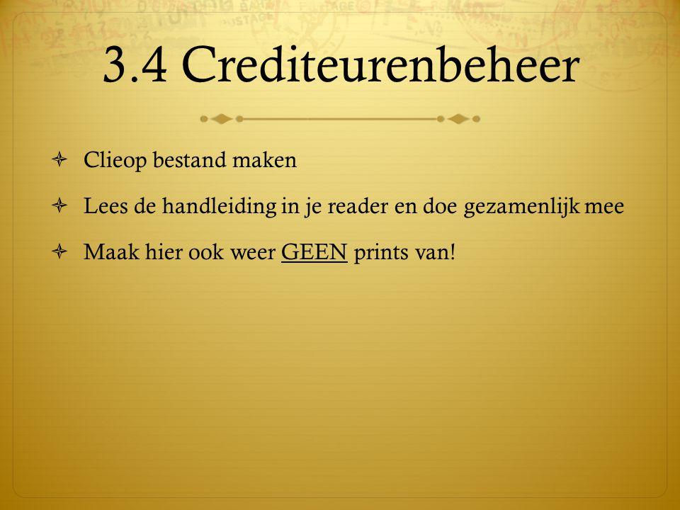 3.4 Crediteurenbeheer Clieop bestand maken