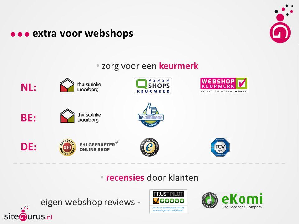 extra voor webshops NL: BE: DE: zorg voor een keurmerk