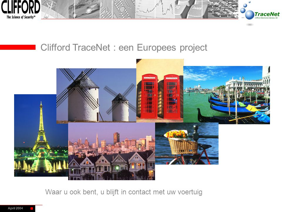 Clifford TraceNet : een Europees project