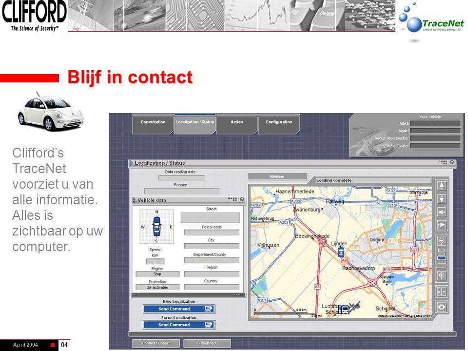 Blijf in contact Clifford's TraceNet voorziet u van alle informatie. Alles is zichtbaar op uw computer.