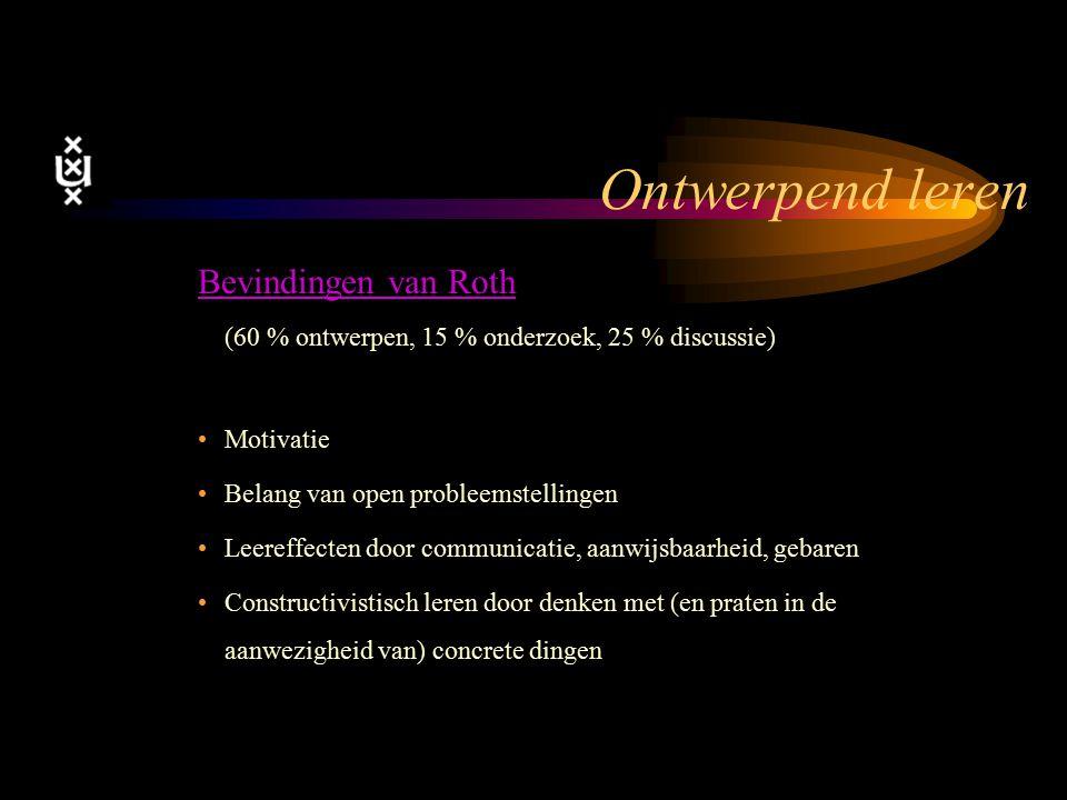 18-4-2017 Ontwerpend leren. Bevindingen van Roth (60 % ontwerpen, 15 % onderzoek, 25 % discussie) Motivatie.