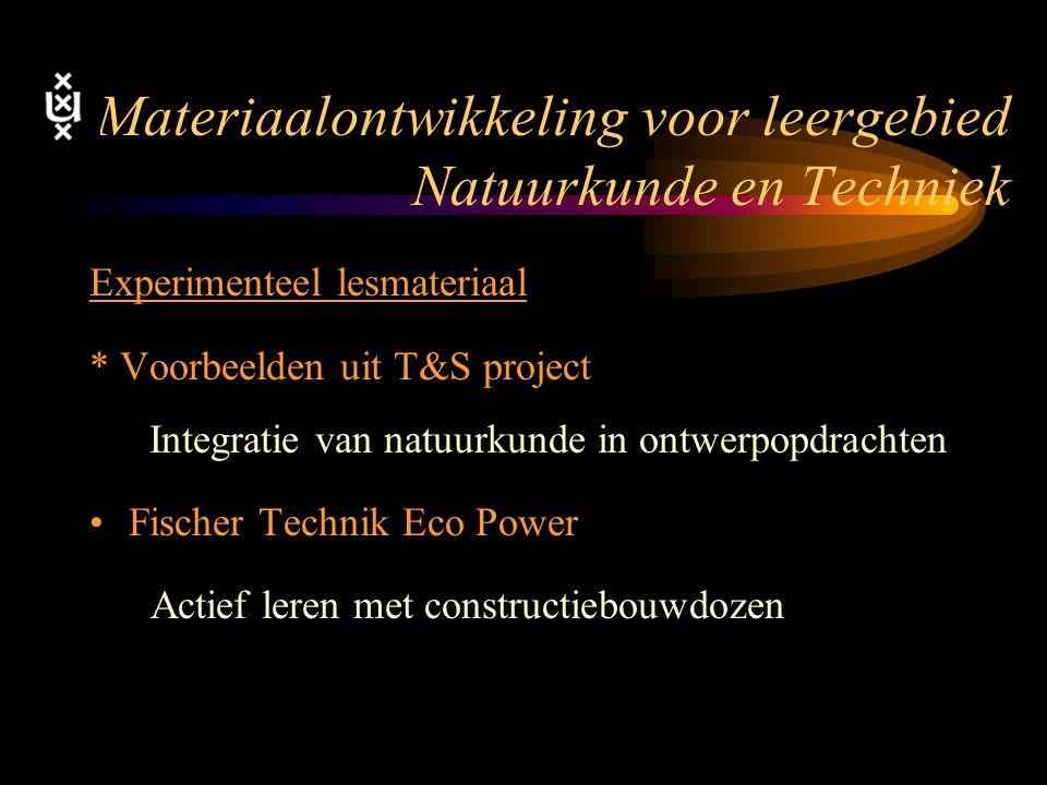 Materiaalontwikkeling voor leergebied Natuurkunde en Techniek