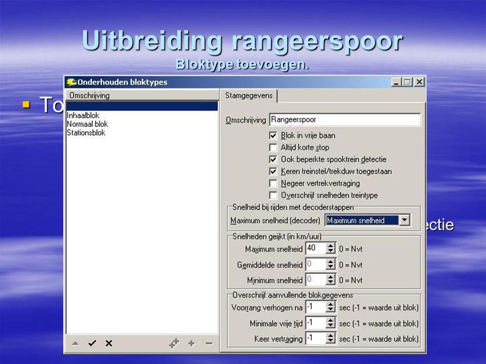 Uitbreiding rangeerspoor Bloktype toevoegen.