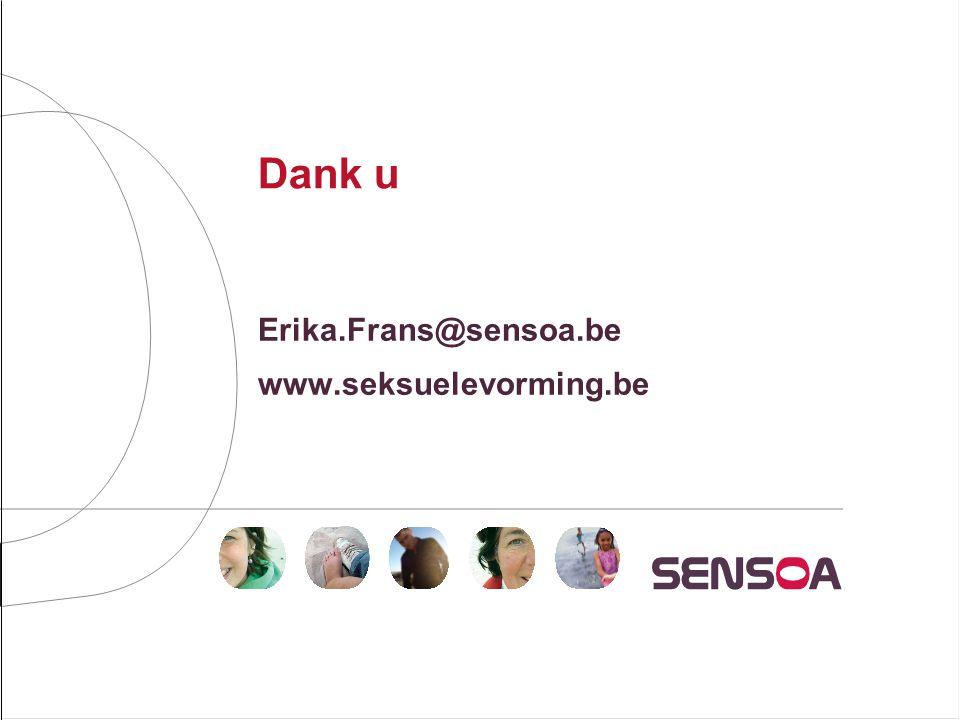 Erika.Frans@sensoa.be www.seksuelevorming.be
