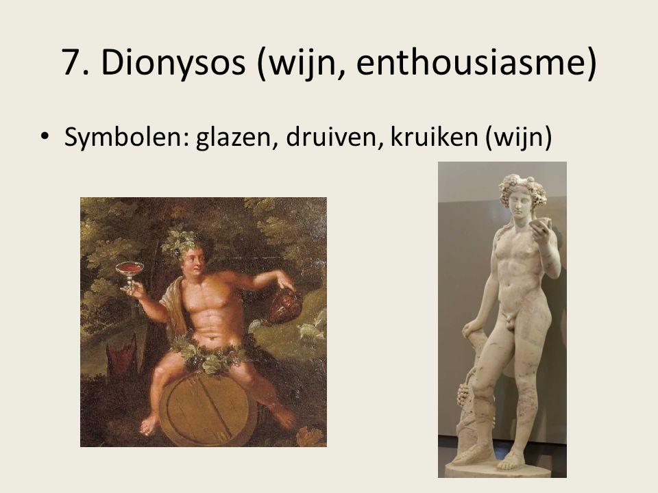 7. Dionysos (wijn, enthousiasme)