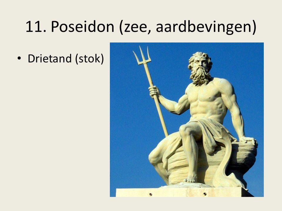 11. Poseidon (zee, aardbevingen)