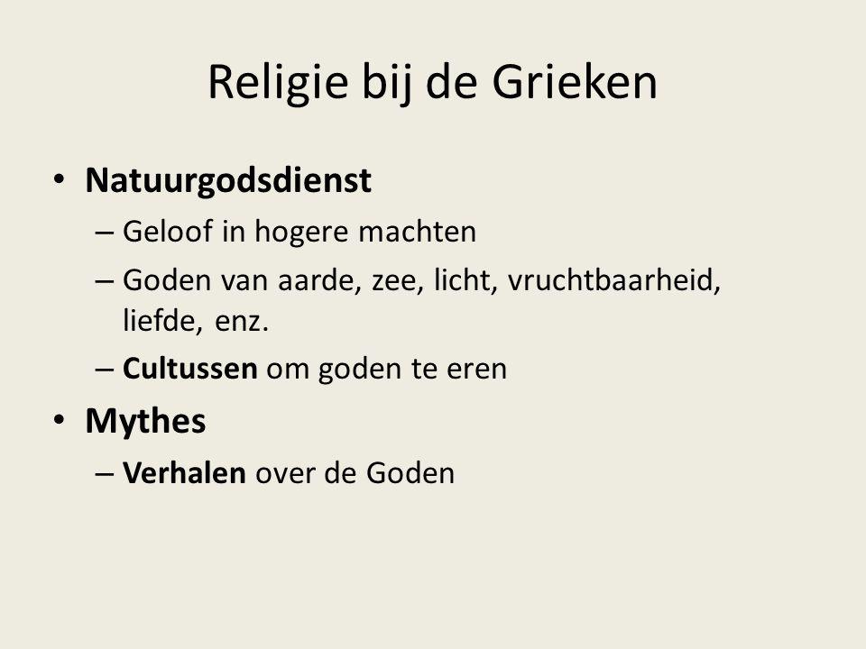 Religie bij de Grieken Natuurgodsdienst Mythes