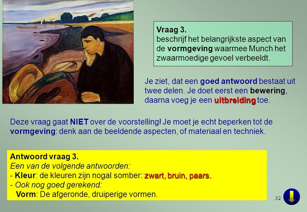 Vraag 3. beschrijf het belangrijkste aspect van de vormgeving waarmee Munch het zwaarmoedige gevoel verbeeldt.