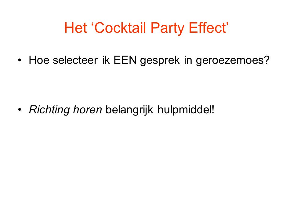 Het 'Cocktail Party Effect'