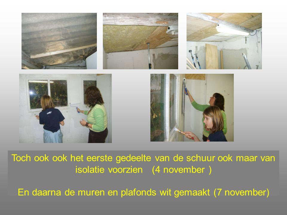 En daarna de muren en plafonds wit gemaakt (7 november)