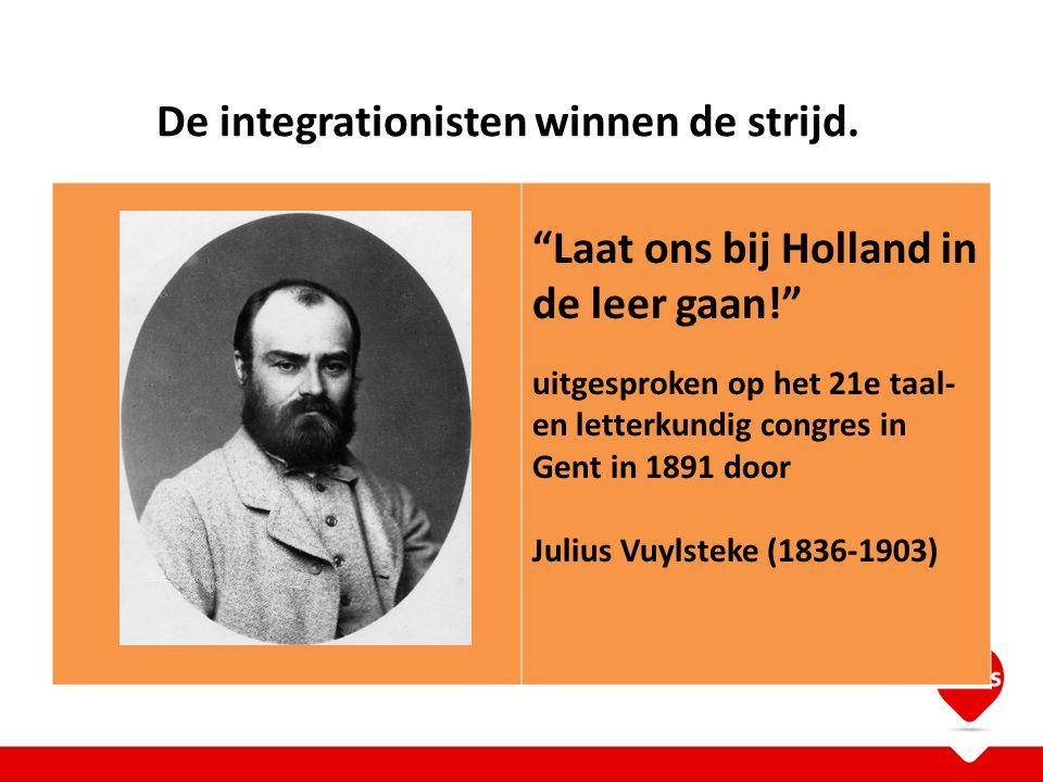 De integrationisten winnen de strijd.