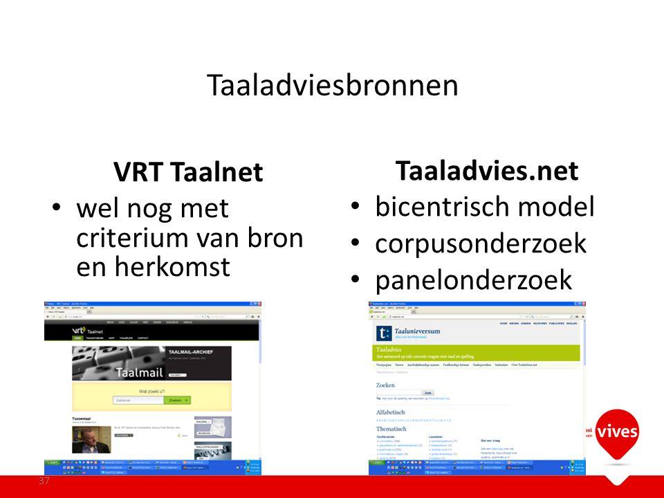 Taaladviesbronnen VRT Taalnet Taaladvies.net