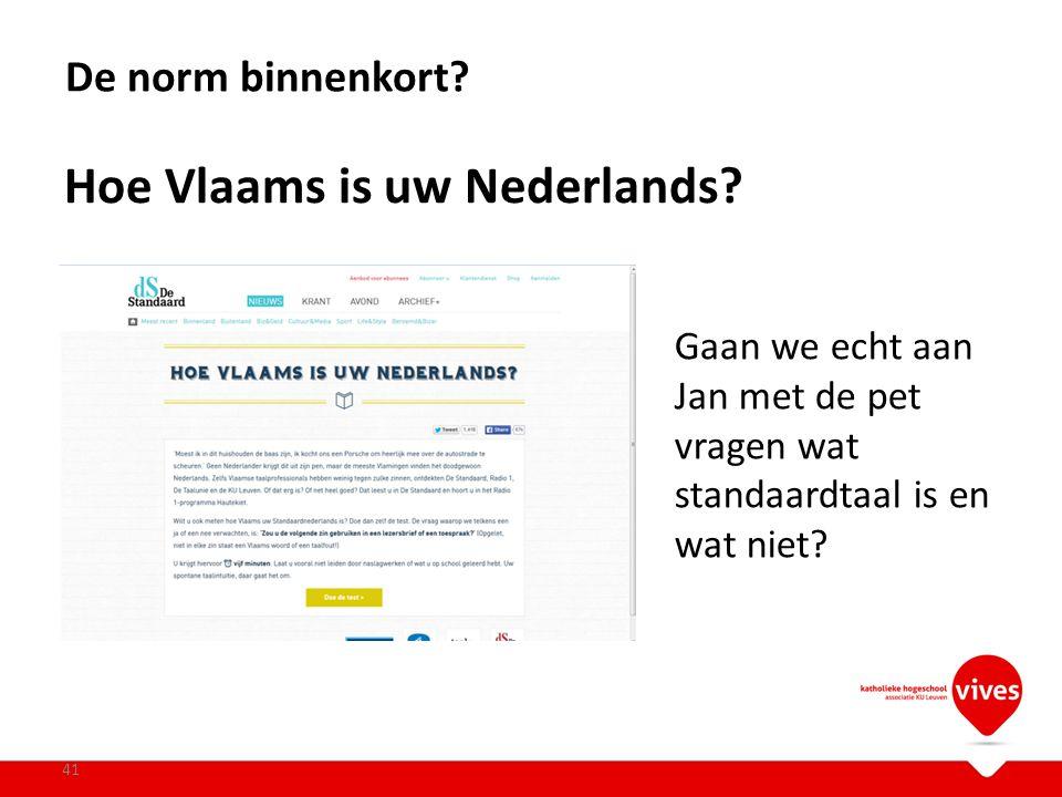 Hoe Vlaams is uw Nederlands
