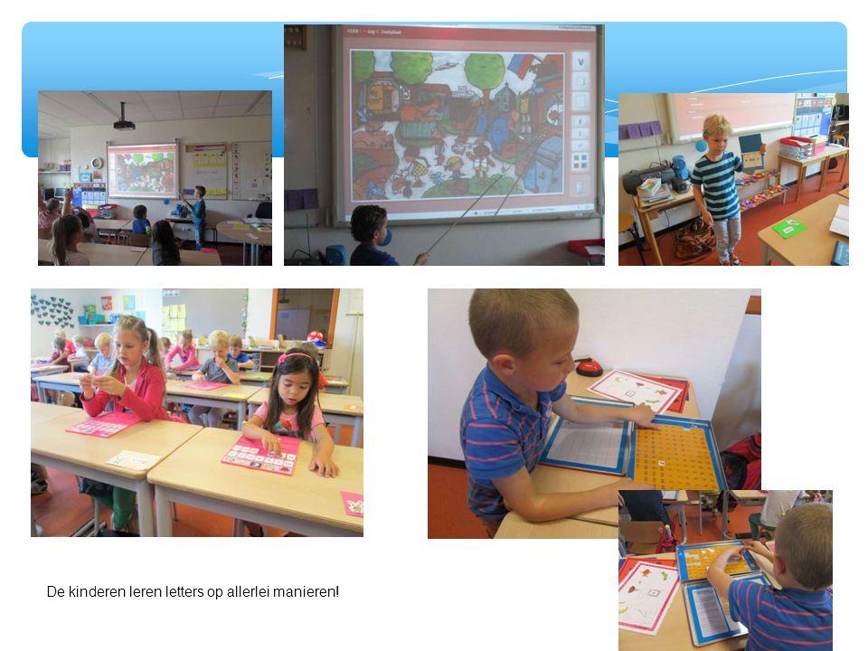 De kinderen leren letters op allerlei manieren!