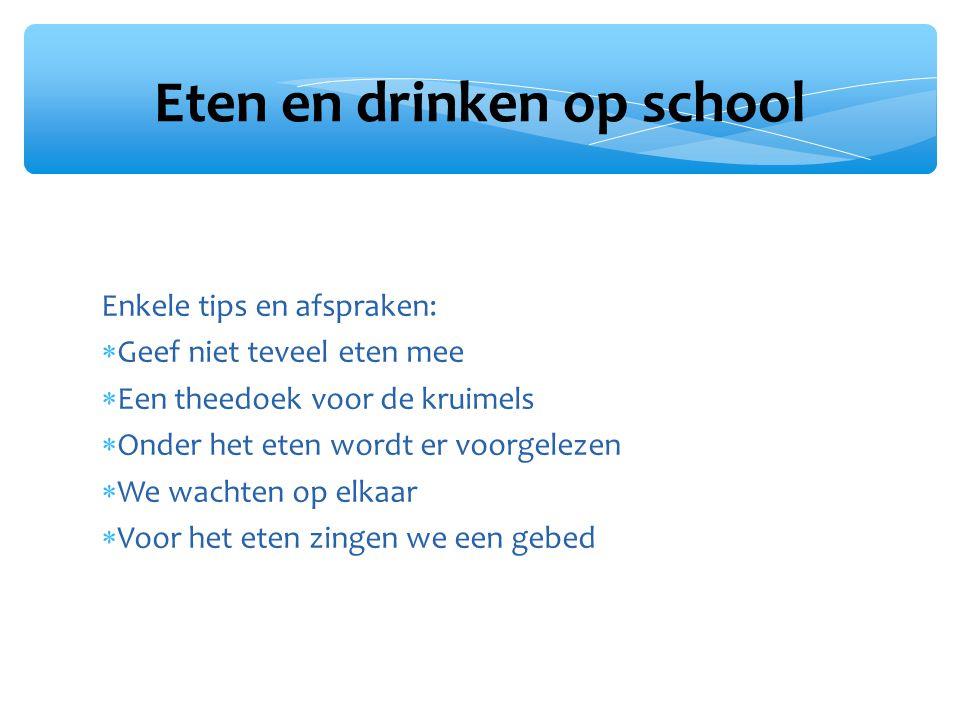 Eten en drinken op school