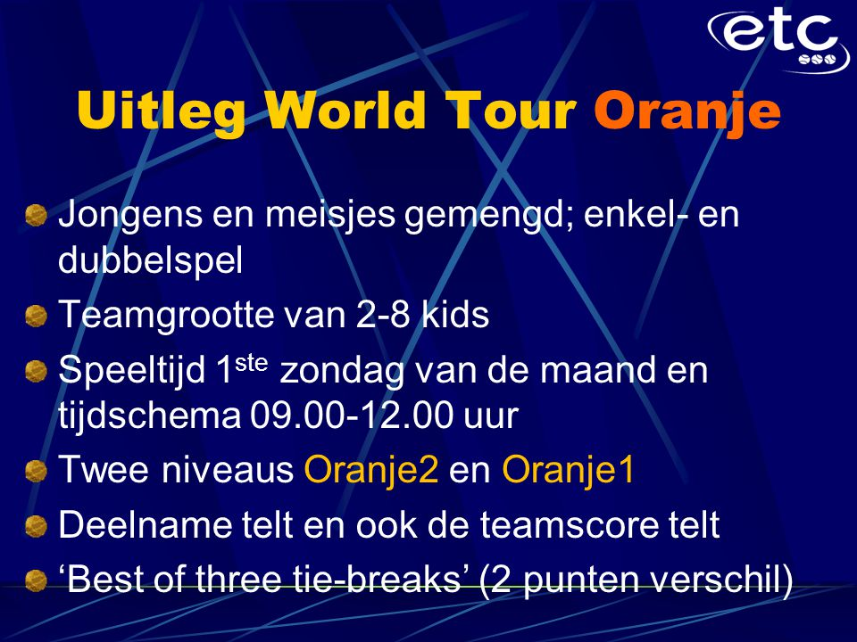 Uitleg World Tour Oranje
