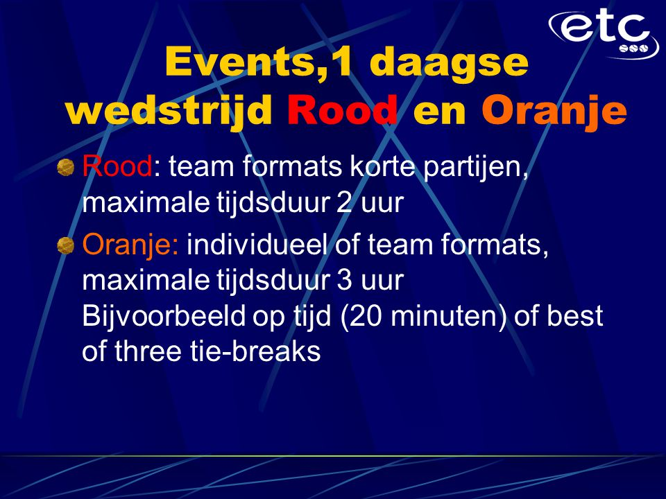 Events,1 daagse wedstrijd Rood en Oranje