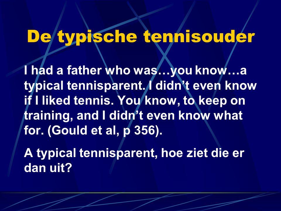 De typische tennisouder