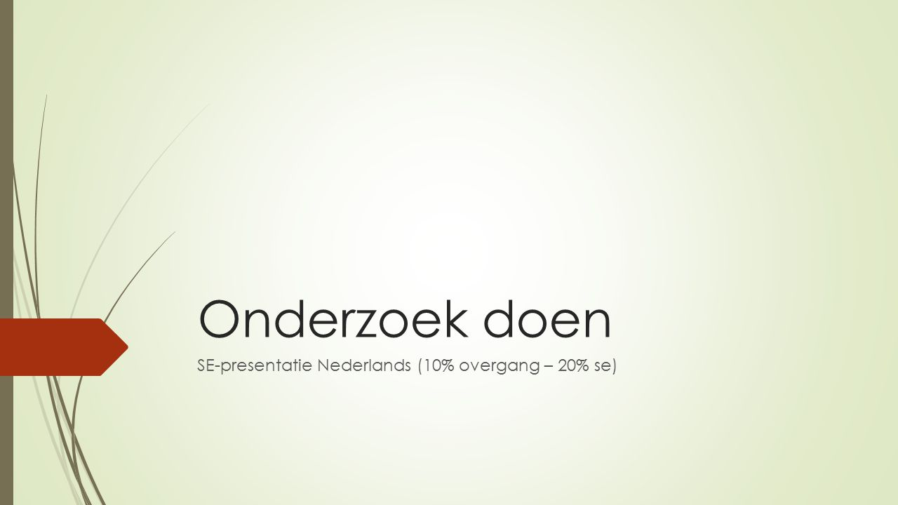 SE-presentatie Nederlands (10% overgang – 20% se)