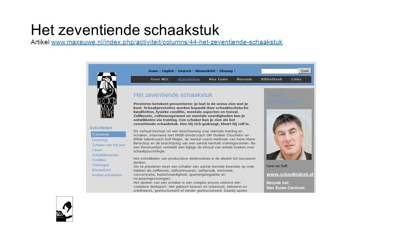 Het zeventiende schaakstuk Artikel www. maxeuwe. nl/index