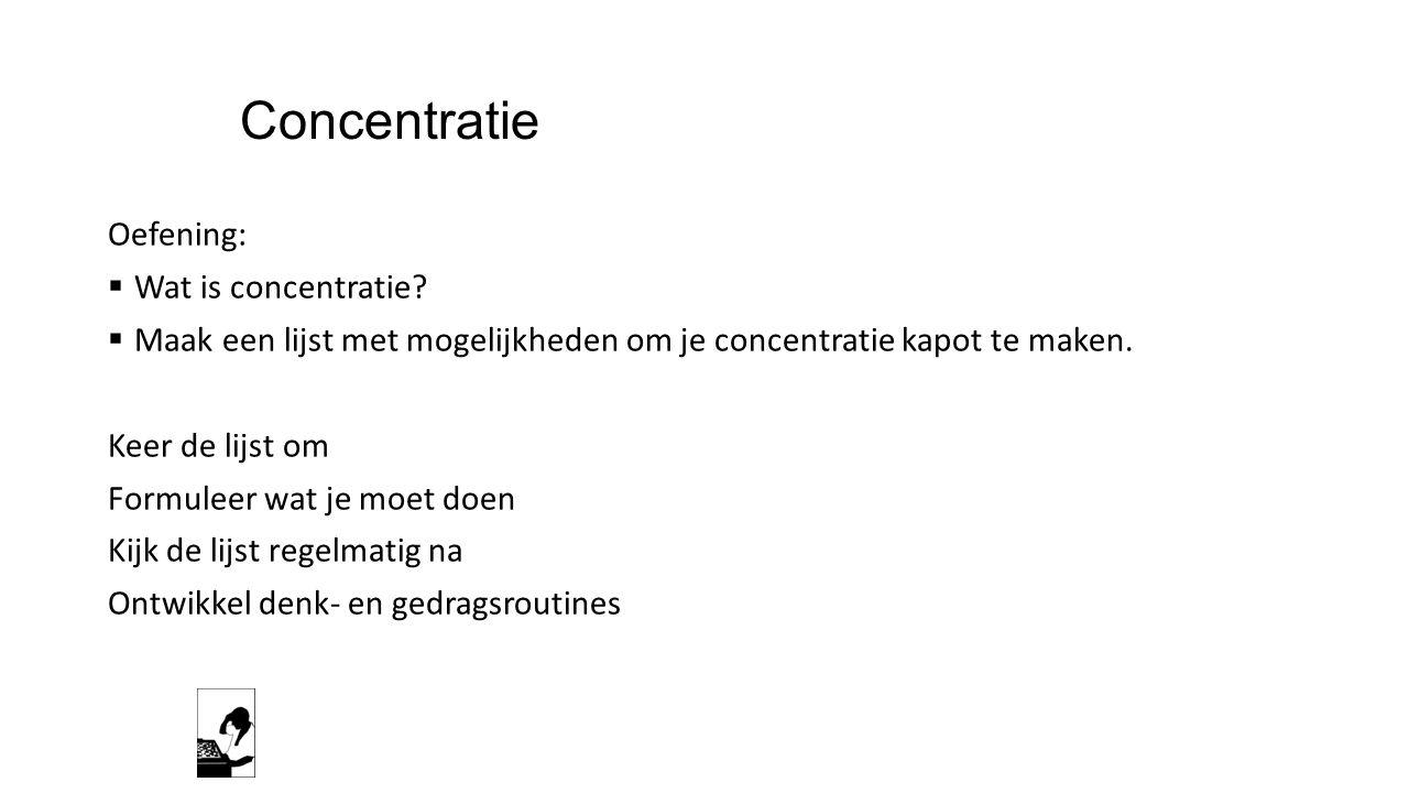 Concentratie Oefening: Wat is concentratie