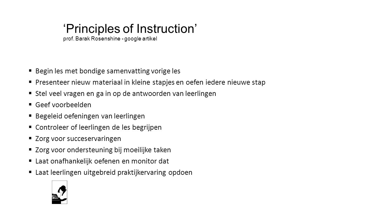 'Principles of Instruction' prof. Barak Rosenshine - google artikel