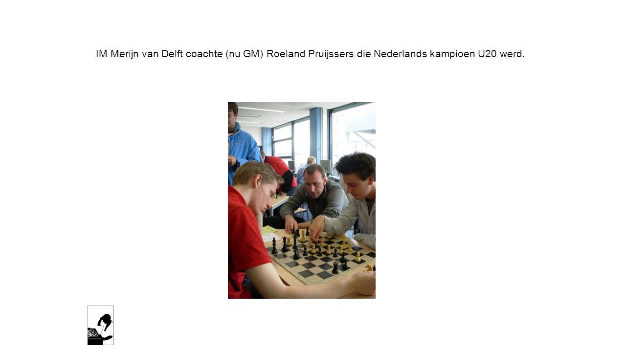 IM Merijn van Delft coachte (nu GM) Roeland Pruijssers die Nederlands kampioen U20 werd.