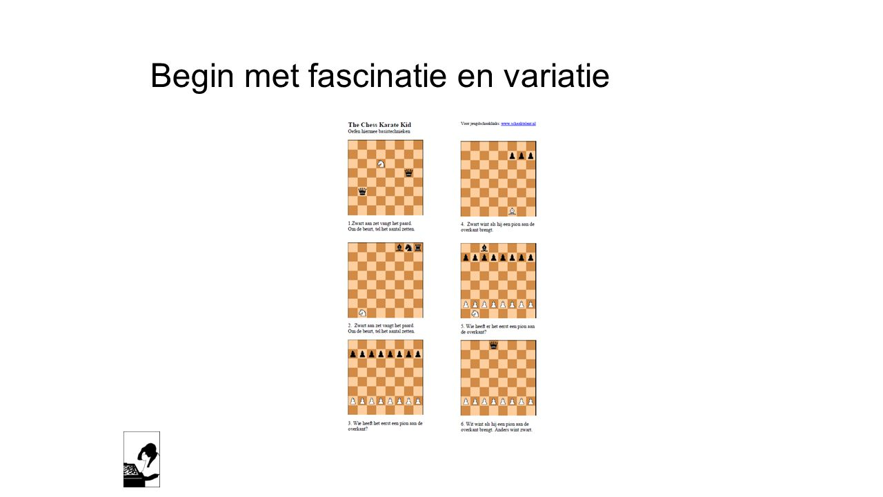 Begin met fascinatie en variatie