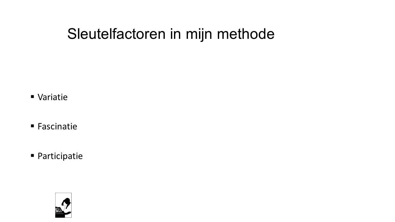 Sleutelfactoren in mijn methode
