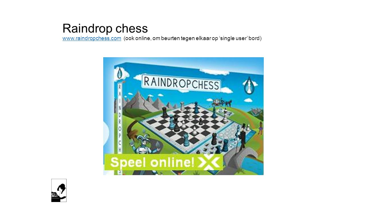 Raindrop chess www. raindropchess
