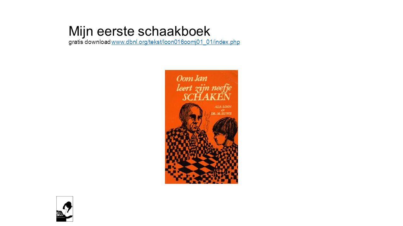 Mijn eerste schaakboek gratis download www. dbnl