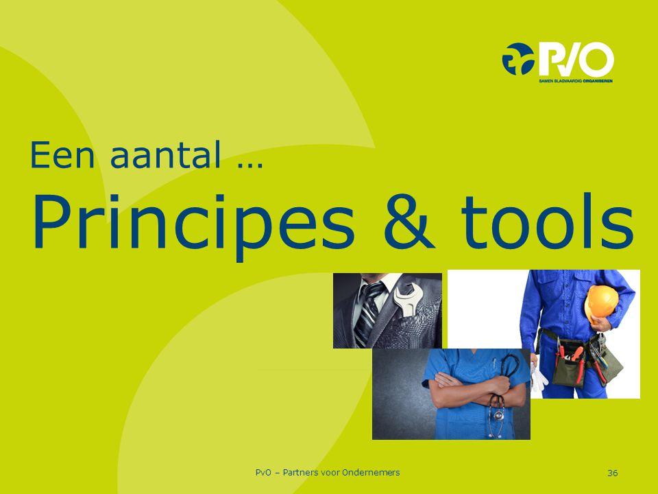 Een aantal … Principes & tools