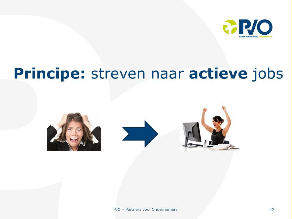 Principe: streven naar actieve jobs