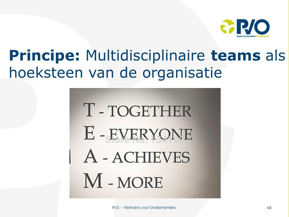 Principe: Multidisciplinaire teams als hoeksteen van de organisatie