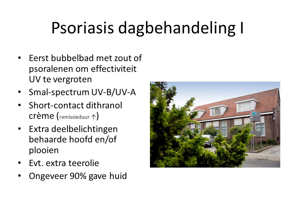 Psoriasis dagbehandeling I