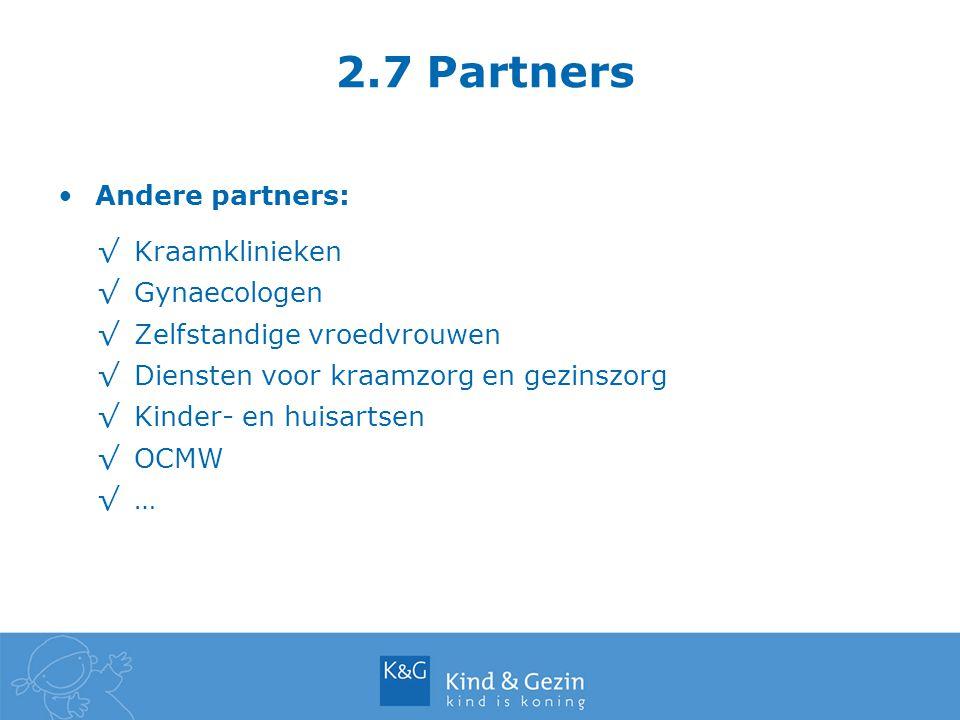 2.7 Partners Andere partners: Kraamklinieken Gynaecologen