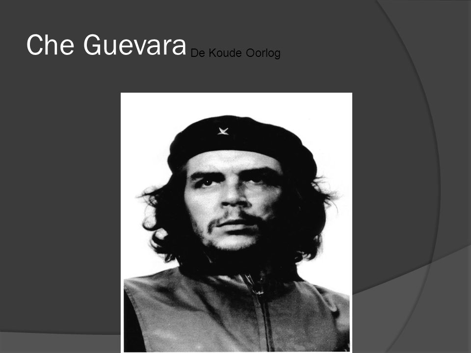 Che Guevara De Koude Oorlog