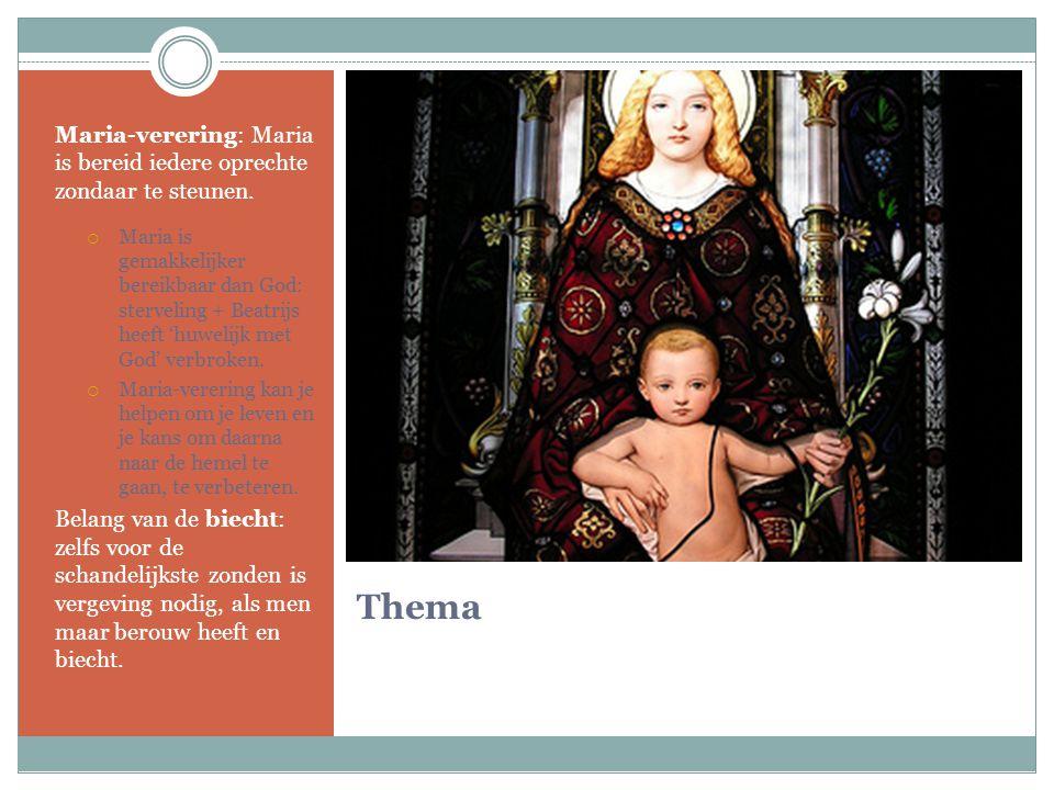 Maria-verering: Maria is bereid iedere oprechte zondaar te steunen.